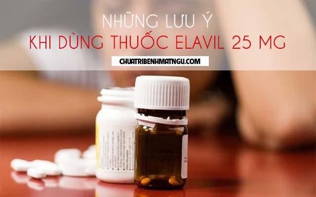 Dùng thuốc Elavil 25 mg trong trường hợp nào mới đúng