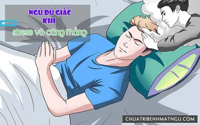 Ngủ đủ giấc giúp giảm căng thẳng
