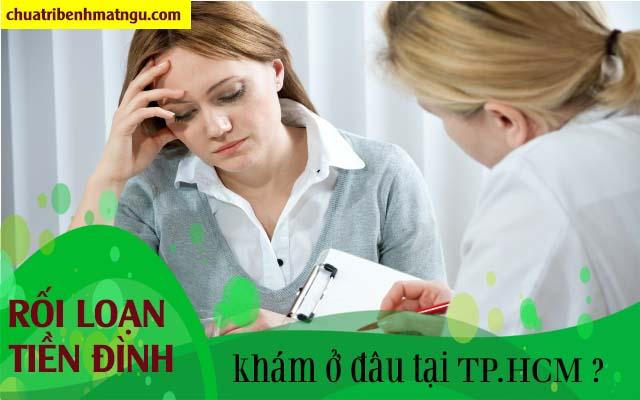 Các bệnh viện ở TPHCM chữa rối loạn tiền đình tốt nhất