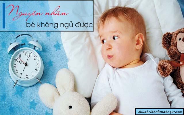 Nguyên nhân khiến bé ngủ không ngon giấc hay lăn lộn