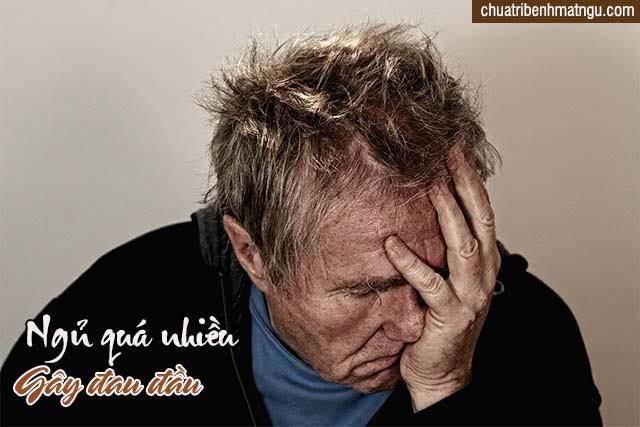 Ngủ nhiều gây nên chứng đau nhức đầu