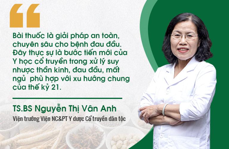Bác sĩ Nguyễn Thị Vân Anh tin tưởng về hiệu quả, tính ứng dụng của bài thuốc